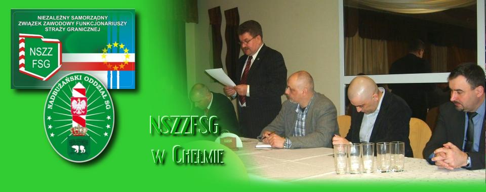 """Nowy – """"Stary"""" Przewodniczący Zarządu Oddziałowego NSZZ FSG w Chełmie"""