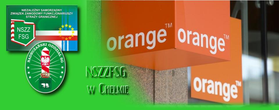 Nowa oferta ORANGE stworzona specjalnie dla NSZZ FSG w Chełmie